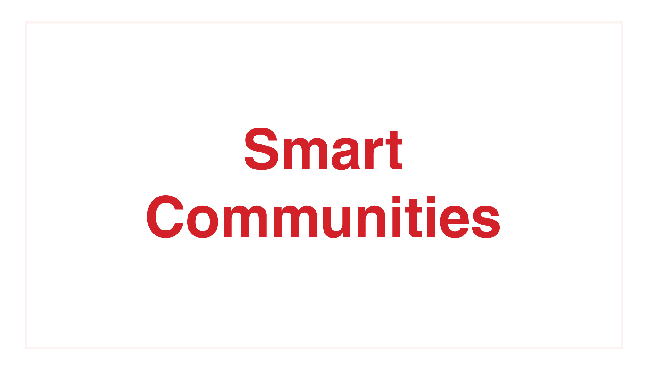 Kelton Global_Smart Communities