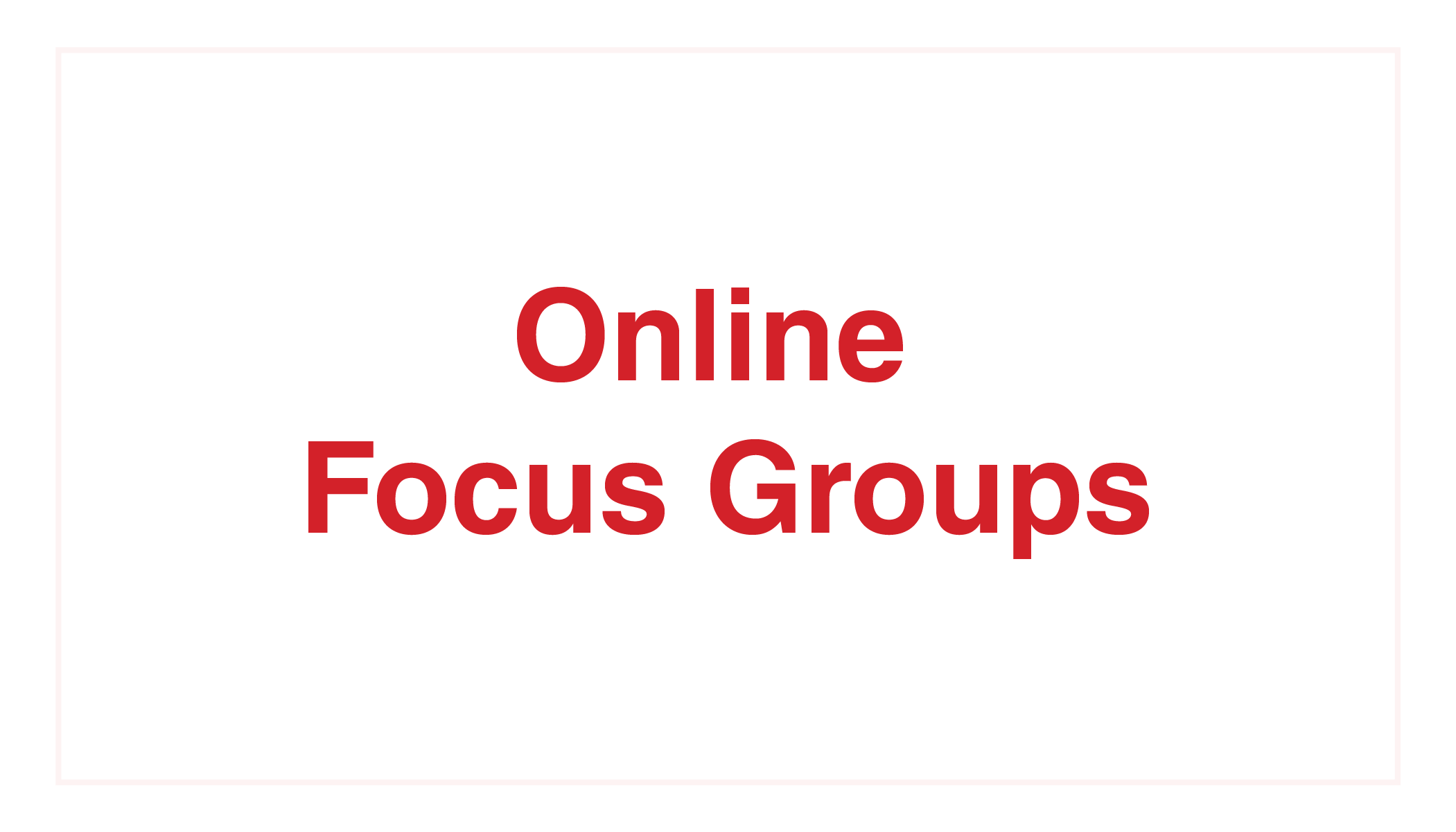 Kelton Global_Online Focus Groups