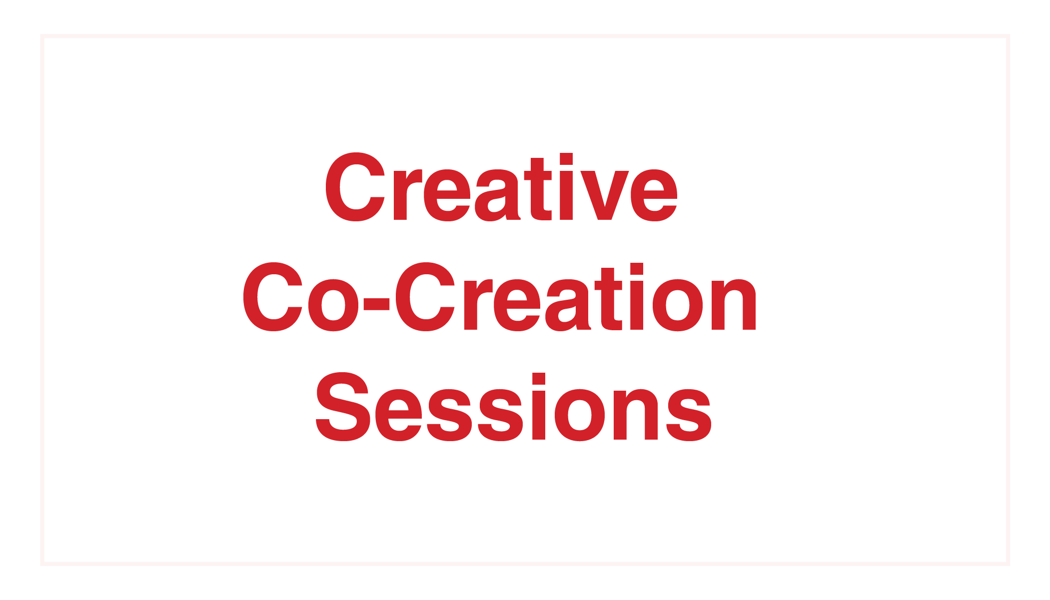 Kelton Global_Creative Co-Creation Sessions